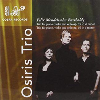 Mendelssohn, Osiris Trio