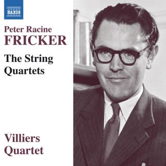 Fricker: The String Quartets