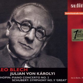 Leo Blech conducts Chopin & Schubert